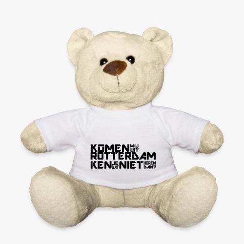komen wij uit rotterdam - Teddy