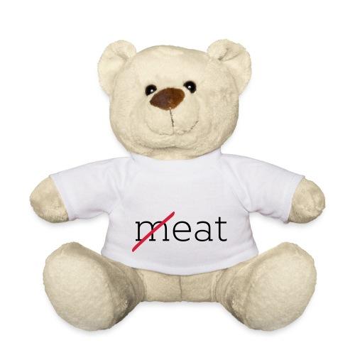 eat no meat - Teddy