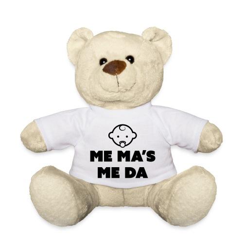 Me Ma's Me Da - Teddy Bear