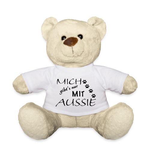 Mich gibts nur mit Aussie - Teddy