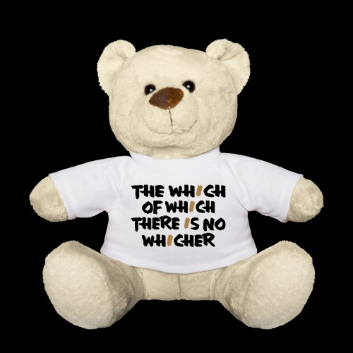 whichwhichwhich - Teddy