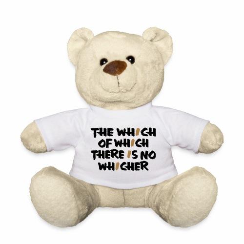 whichwhichwhich - Teddy