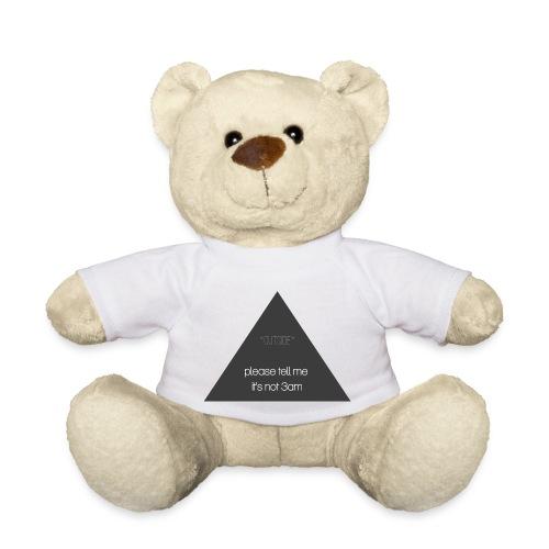 It's not 3am - Teddy Bear