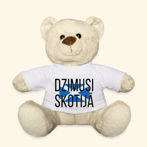 Born in Scotland (Latvian) female only - Teddy Bear