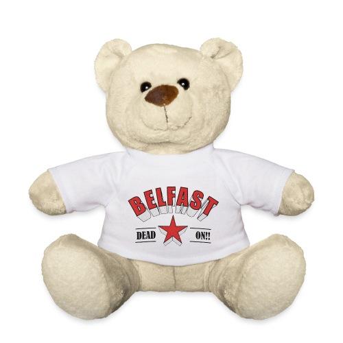 Belfast - Dead On!! - Teddy Bear