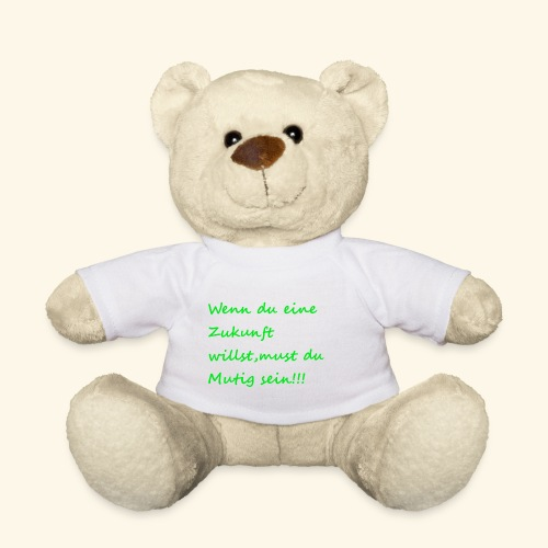 Zeig mut zur Zukunft - Teddy Bear