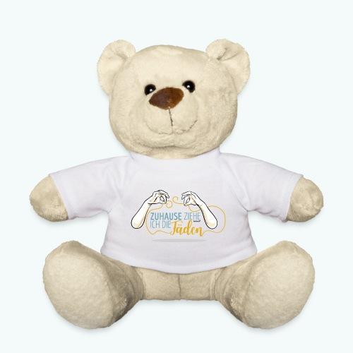 SPruch: Zuhause ziehe ich die Fäden - Teddy