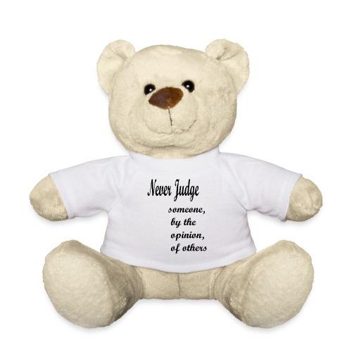 Never Judge - Teddy Bear