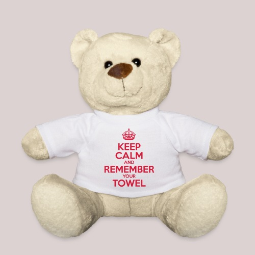Keep Calm and Remember your Towel | nerd | hipster - Teddy