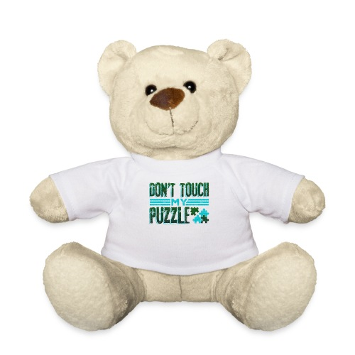 Fun Puzzle Lover Gift Don't Touch my Puzzle - Teddy Bear