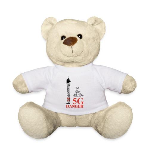 5 G Danger - Teddy Bear