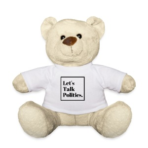 Let's Talk Politics - Teddy Bear