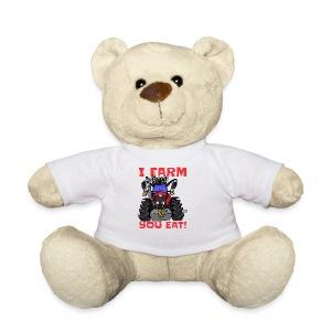 I farm you eat mf - Teddy
