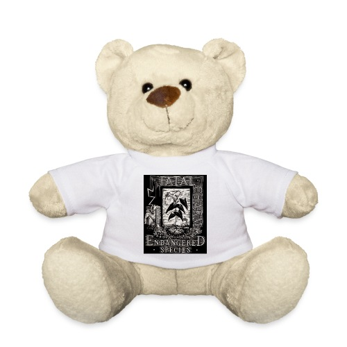 fatal charm - endangered species - Teddy Bear