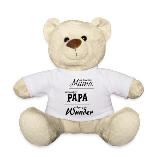 Bisschen Mama, bisschen Papa, ganz viel Wunder - Teddy