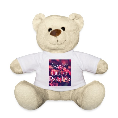 Piouno sweet but a psycho - Teddy