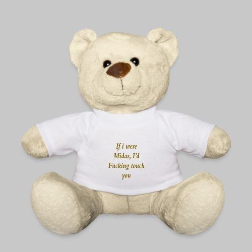 I hate you, basically. - Teddy Bear