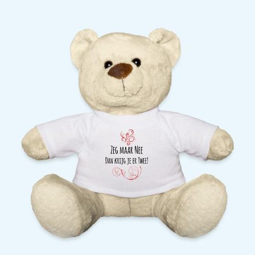 Zeg maar Nee - Teddy