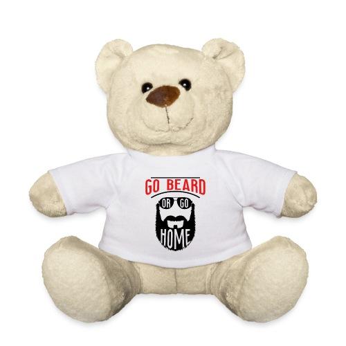 Go Beard Or Go Home - Teddy