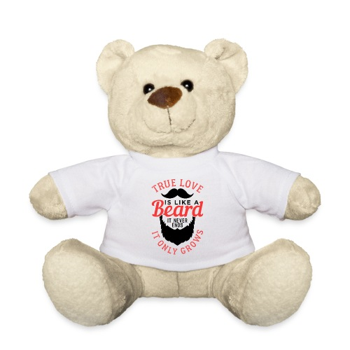 True Love Is Like A Beard - Teddy