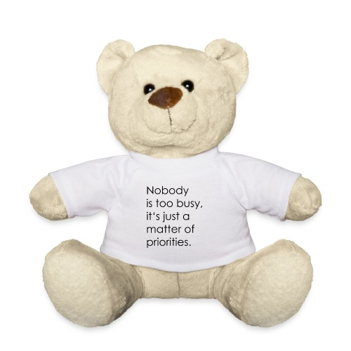 Priorities   motivation - Teddy Bear