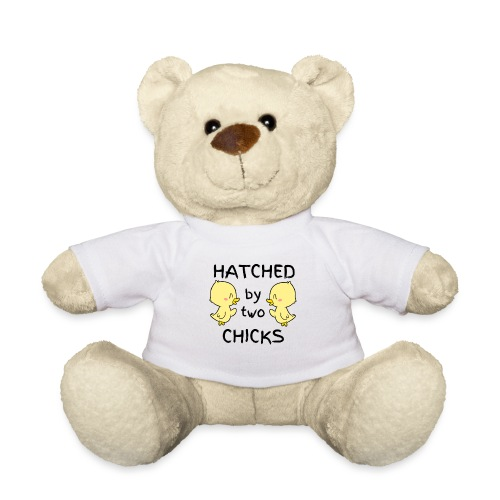 Hatched By Two Chicks - Teddy Bear