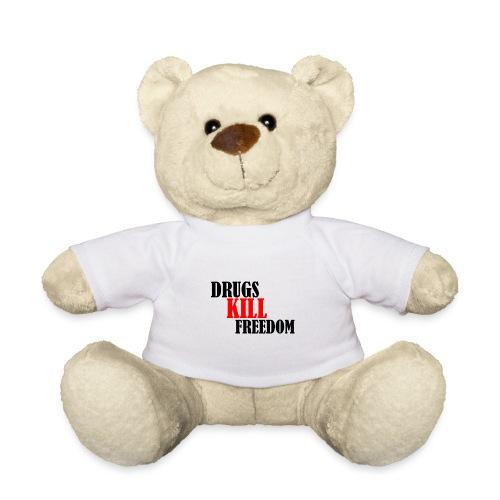 Drugs KILL FREEDOM! - Miś w koszulce
