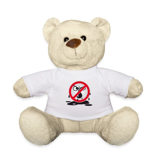 Erdöl Nein danke - Teddy