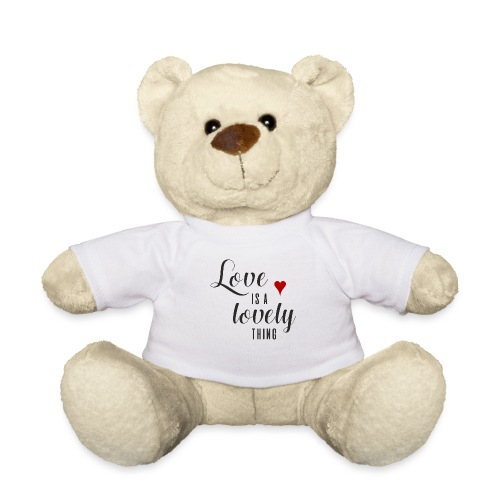 LOVE IS A LOVELY THING - Teddy