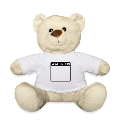 Attention Sign (1 colour) - Teddy Bear