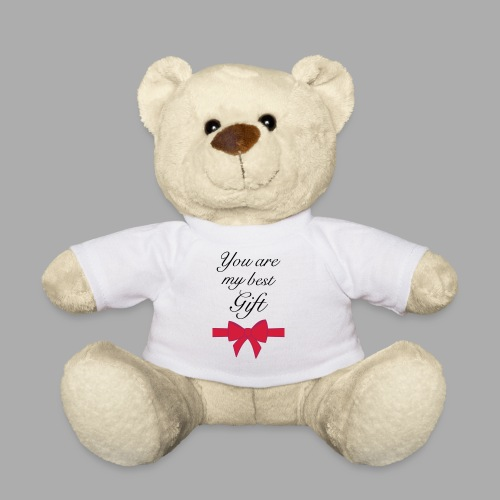 you are my best gift - Teddy Bear