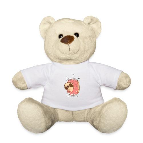 i do nut care tshirt - Teddy