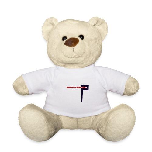 I believe in Jesus!!! - Teddy