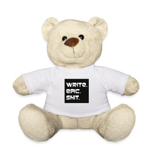 Write epic shit schwarz-weiß - Teddy