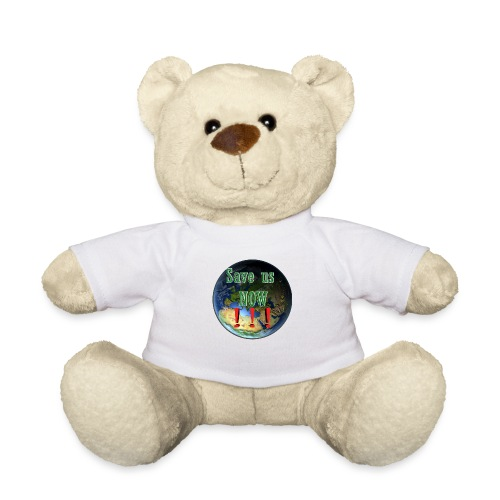 save us earth friday for future - Teddy Bear