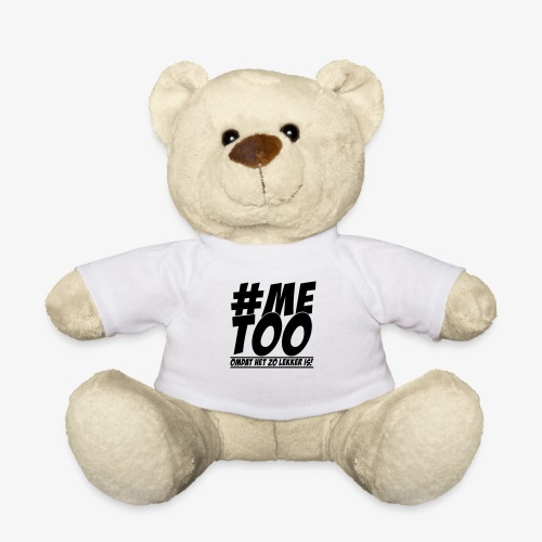 #metoo - Teddy