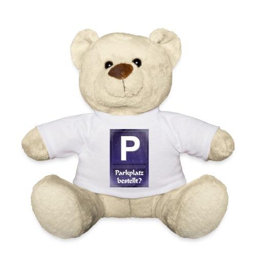 Parkplatz (beim Universum) bestellt? - Teddy