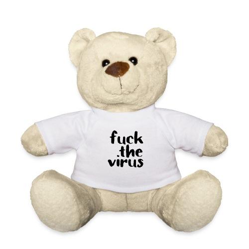F*** the virus - Teddy