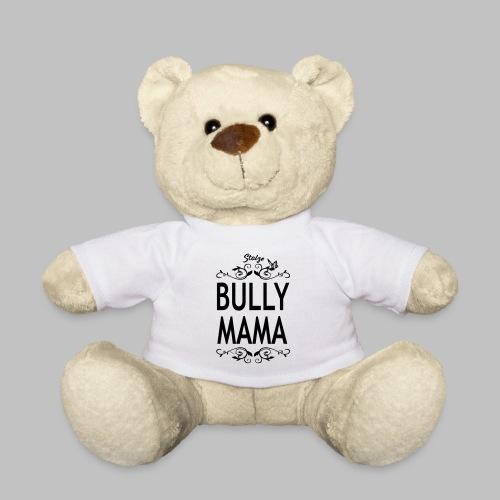 STOLZE BULLY MAMA - Black Edition - Teddy