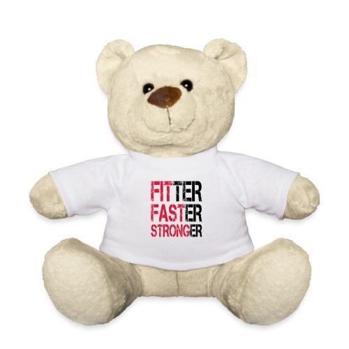 Fitter, Faster, Stronger - Bodybuilding, Fitness - Teddy