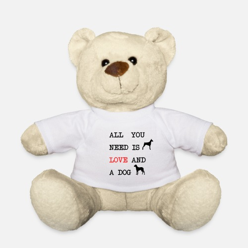All You Need is Love and a Dog - Teddy