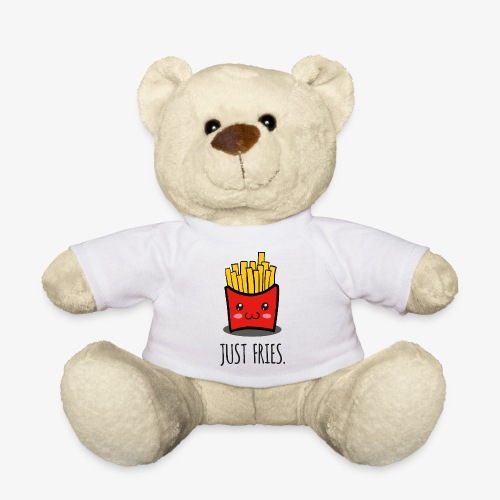 Just fries - Pommes - Pommes frites - Teddy