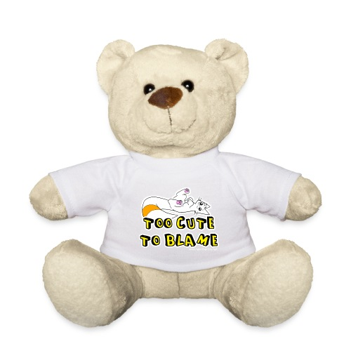 Too Cute To Blame - Teddy Bear