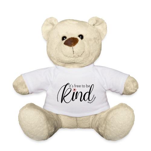 Amy's 'Free to be Kind' design (black txt) - Teddy Bear