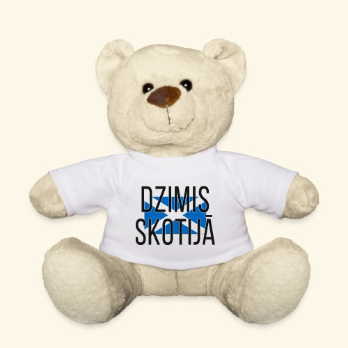Born in Scotland (Latvian) male only - Teddy Bear