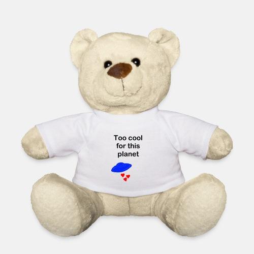 Ufo too cool - Teddy
