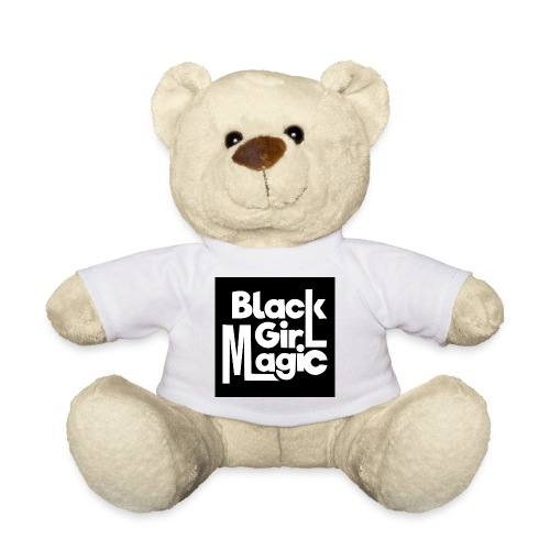 Black Girl Magic 2 White Text - Teddy Bear