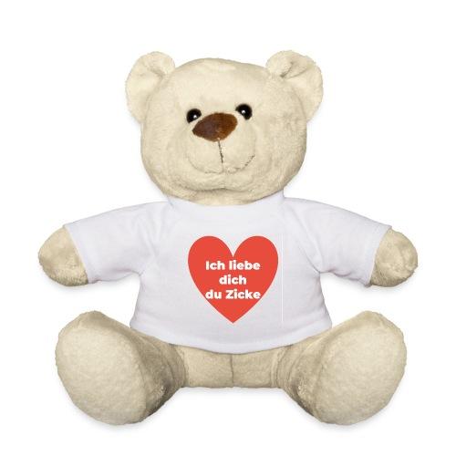 Ich liebe dich du Zicke - Teddy
