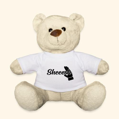 SHEEESH Yeah Cool Swag - Teddy