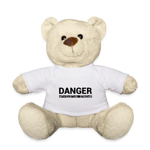 DANGER_antivirus_inside - Teddy Bear